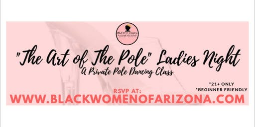 "BWA ""The Art of The Pole"" Ladies Night"