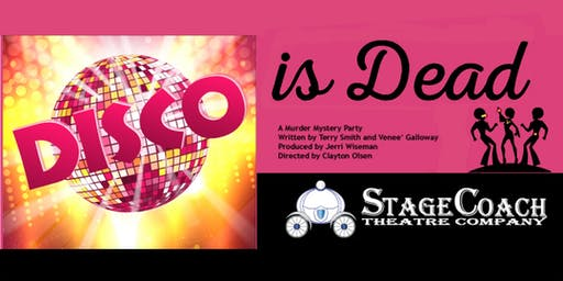 """Classic-Style Murder Mystery Dinner Theatre: """"Disco Is Dead"""""""