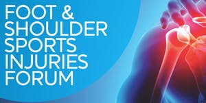 Foot and Shoulder Sports Injuries Forum