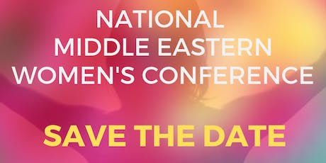 1st Annual National Middle Eastern Women's Conference tickets