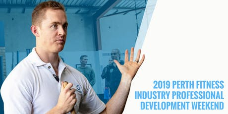 Perth Fitness Industry Professional Development Weekend tickets