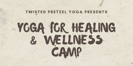 Yoga for Healing and Wellness Camp tickets