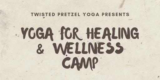 Yoga for Healing and Wellness Camp