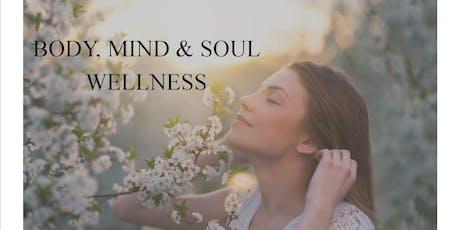 BODY, MIND & SOUL WELLNESS tickets