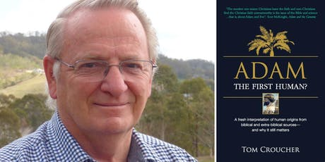 Tom Croucher presents Adam: the First Human?  tickets