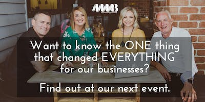 MWB SC Event - The One Thing That Changed Everything