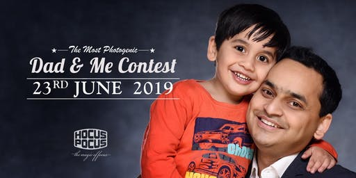 THE MOST PHOTOGENIC 'DAD & ME' - REGISTER NOW!