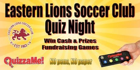 Eastern Lions Soccer Club Quiz Night tickets