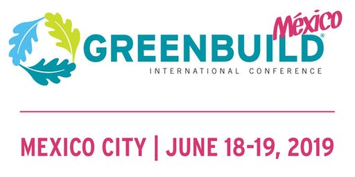 Greenbuild Mexico 2019
