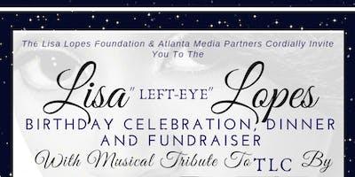 """Lisa """"Left-Eye"""" Lopes Birthday Celebration, Dinner and Fundraiser"""