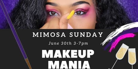 Mimosa Sunday Makeup Mania EDITION tickets