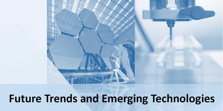 Future Trends and Emerging Technologies in Ultra Precision Engineering tickets