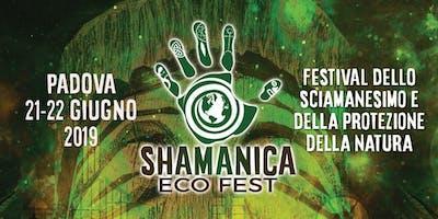 SHAMANICA ECO FEST 2019