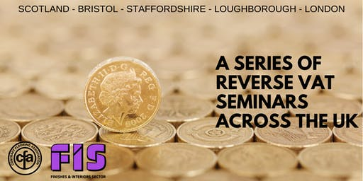 FIS / CFA Reverse VAT Seminar - Loughborough