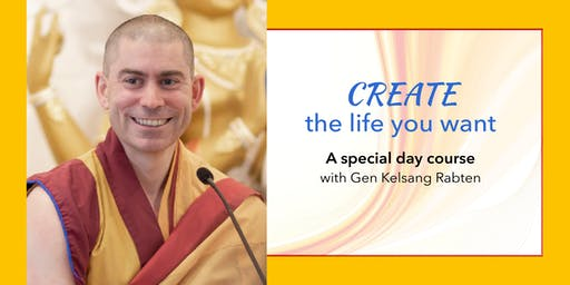 Day Course: Create the Life You Want