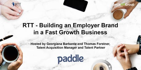 RTT - Building an Employer Brand in a Fast Growth Business tickets