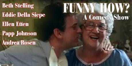 Funny How? A Comedy Show tickets