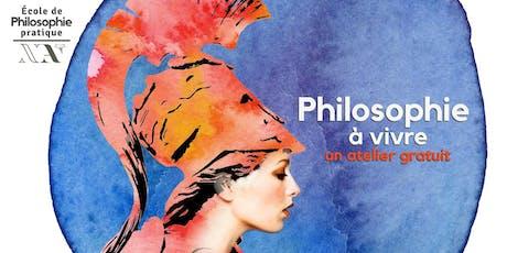 Philosophie à vivre - 1er atelier gratuit billets