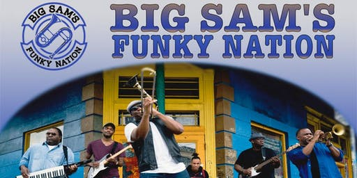 Big Sam's Funky Nation returns to Chico! with Sounds Good