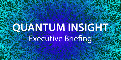 Quantum Insight Executive Briefing