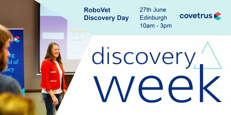 RoboVet Discovery Day - Covetrus Discovery Week 2019 tickets