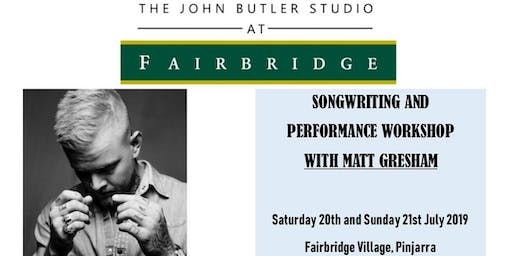 Songwriting & Performance Workshop with Matt Gresham