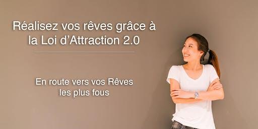 Réalisez vos Rêves grâce à la Loi d'Attraction - 14 et 15 Décembre 2019