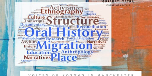 Roundtable on the Importance of Oral History for Documenting Life Story Narratives of the Migration Experience: Re-launch of the Oral History Society Migration Special Interest Group