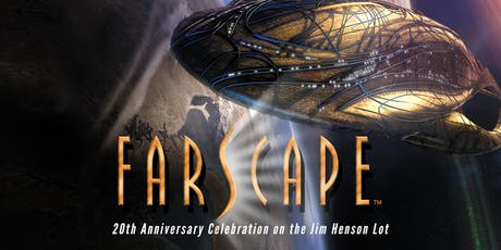 Farscape: 20th Anniversary Celebration by The Jim Henson Company tickets