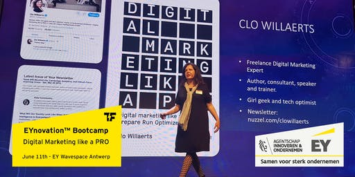 EYnovation™ Bootcamp: Digital Marketing like a PRO - with Clo Willaerts