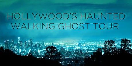 Hollywood's Haunted Walking Ghost Tour tickets