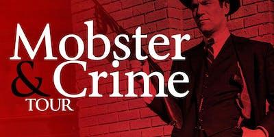 Mobster & Crime Tour