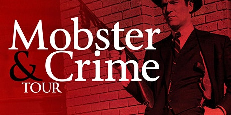 Mobster & Crime Tour tickets