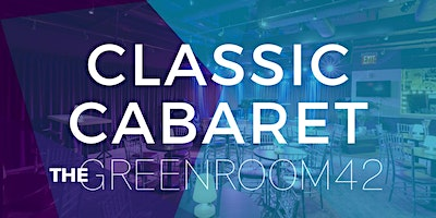 The+Green+Room+42%3A+Classic+Cabaret