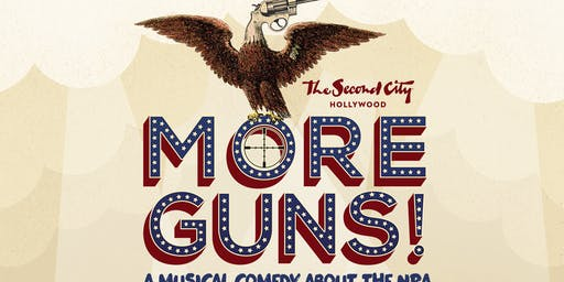 """More Guns! A New Musical Comedy About the NRA"""