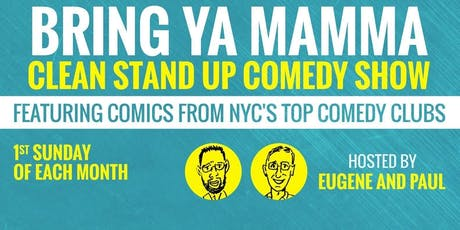 """Bring Ya Mamma"" Clean Comedy Show tickets"