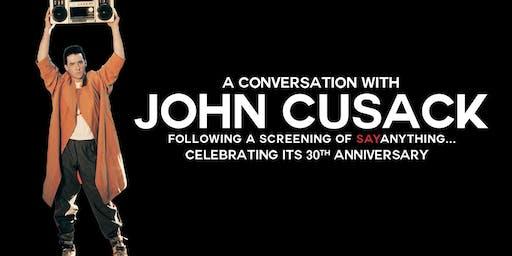 """John Cusack Hosts """"Say Anything..."""""""