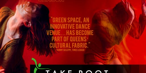 """""""Take Root"""": Curated Dance Series"""