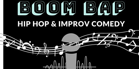 """""""Boom Bap"""": Hip Hop & Improv Comedy tickets"""