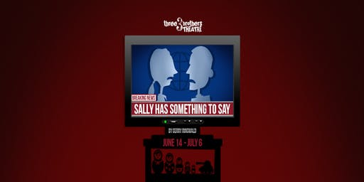 """Sally Has Something to Say"""