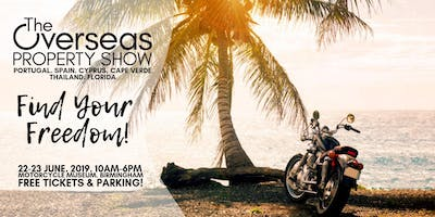 The Overseas Property Show - Find Your Freedom!