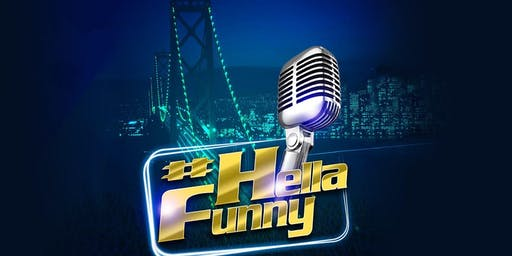 #HellaFunny Comedy Night