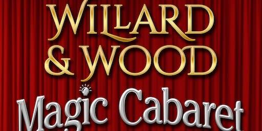 """Willard & Wood Magic Cabaret"""