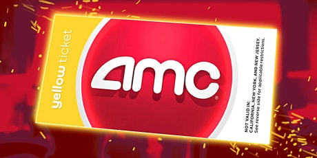 AMC Yellow Tickets tickets