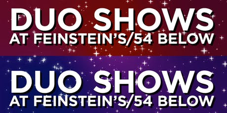 Duo Shows at 54 Below Series tickets
