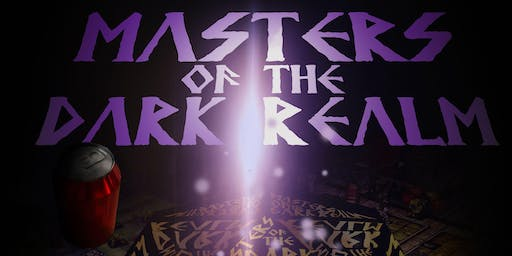 """""""Masters of the Dark Realm"""""""