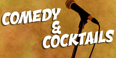 """""""Comedy & Cocktails"""" tickets"""