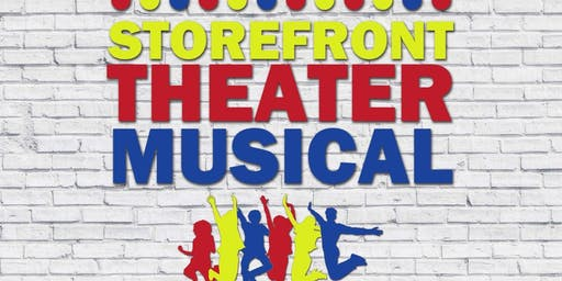 """Storefront Theater Musical"""