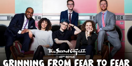 """The Second City e.t.c.'s 43rd Revue: """"Grinning From Fear to Fear"""" tickets"""