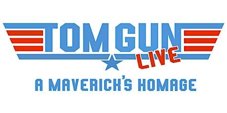 """Tom Gun Live: A Maverick's Homage"" tickets"